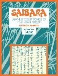 Saibara: Volume 2, Music: Japanese Court Songs of the Heian Period