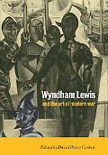 Wyndham Lewis and the Art of Modern War