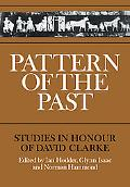 Pattern of the Past: Studies in the Honour of David Clarke