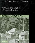 New Zealand English: Its Origins and Evolution