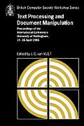 Text Processing and Document Manipulation: Proceedings of the International Conference, Univ...