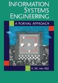Information Systems Engineering: A Formal Approach