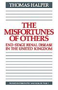 Misfortunes of Others: End-Stage Renal Disease in the United Kingdom