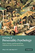A History of Personality Psychology: Theory, Science, and Research from Hellenism to the Twe...