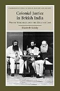 Colonial Justice in British India: White Violence and the Rule of Law (Cambridge Studies in ...