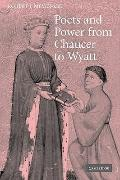 Poets and Power from Chaucer to Wyatt