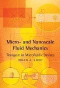 Physics of Micro- and Nano- scale Fluid Mechanics