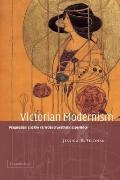 Victorian Modernism: Pragmatism and the Varieties of Aesthetic Experience