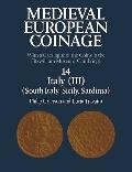 Medieval European Coinage: Volume 14, South Italy, Sicily, Sardinia: With a Catalogue of the...