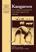 Kangaroos: Their Ecology and Management in the Sheep Rangelands of Australia (Cambridge Stud...