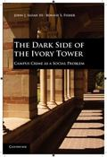 Dark Side of the Ivory Tower : Campus Crime as a Social Problem