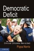 Democratic Deficit : Critical Citizens Revisited