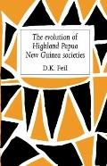 The Evolution of Highland Papua New Guinea Societies