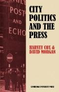 City Politics and the Press: Journalists and the Governing of Merseyside