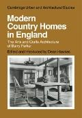 Modern Country Homes in England: The Arts and Crafts Architecture of Barry Parker (Cambridge...