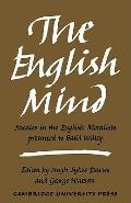The English Mind: Studies in the English Moralists Presented to Basil Willey