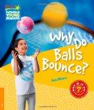Why Do Balls Bounce? Level 6 Factbook (Cambridge Young Readers)