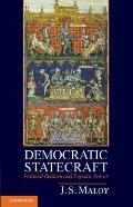 Democratic Statecraft : Political Realism and Popular Power