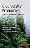 Biodiversity Economics : Principles, Methods and Applications