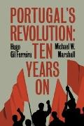 Portugal's Revolution : Ten Years On