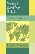 Disarray in World Food Markets : A Quantitative Assessment