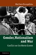 Gender, Nationalism, and War: Conflict on the Movie Screen