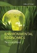 Environmental Economics : Theory and Policy
