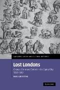 Lost Londons : Change, Crime, and Control in the Capital City, 1550-1660