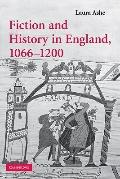 Fiction and History in England, 1066-1200