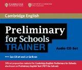 Preliminary for Schools Trainer Audio CDs (3) (Authored Practice Tests)