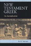 New Testament Greek : An Introduction