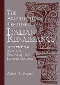 Architectural Treatise in the Italian Renaissance : Architectural Invention, Ornament and Li...