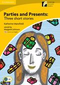 Parties and Presents Level 2 Elementary/Lower-intermediate American English Edition: Three S...