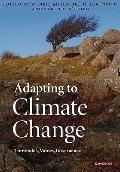 Adapting to Climate Change : Thresholds, Values, Governance