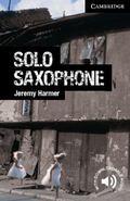 Solo Saxophone Level 6 Advanced (Cambridge English Readers)