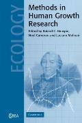 Methods in Human Growth Research (Cambridge Studies in Biological and Evolutionary Anthropol...