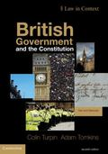 British Government and the Constitution : Text and Materials