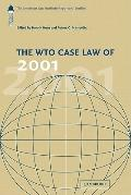 WTO Case Law Of 2001 : The American Law Institute Reporters' Studies