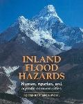 Inland Flood Hazards: Human, Riparian, and Aquatic Communities