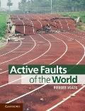Active Faults of the World