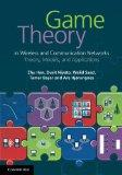 Game Theory in Wireless and Communication Networks: Theory, Models, and Applications