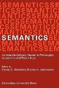 Semantics: An Interdisciplinary Reader in Philosophy, Linguistics and Psychology - Danny D. ...