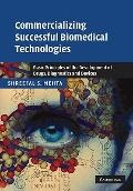 Commercializing Successful Biomedical Technologies: Basic Principles for the Development of ...