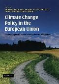 Climate Change Policy in the European Union: Confronting the Dilemmas of Mitigation and Adap...