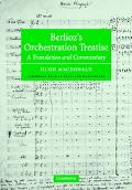 Berlioz's Orchestration Treatise A Translation and Commentary
