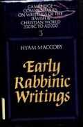 Early Rabbinic Writings (Cambridge Commentaries on Writings of the Jewish and Christian World)