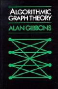 Algorithmic Graph Theory - Alan Gibbons - Hardcover