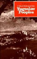 Short History of the Yugoslav Peoples - Frederick Bernard Singleton - Hardcover