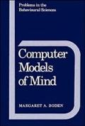 Computer Models of Mind Computational Approaches in Theoretical Psychology