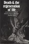 Death and the Regeneration of Life